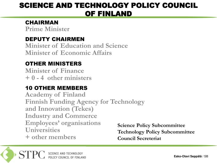 SCIENCE AND TECHNOLOGY POLICY COUNCIL