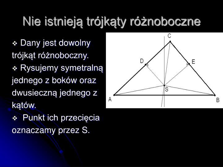Nie istnieją trójkąty różnoboczne