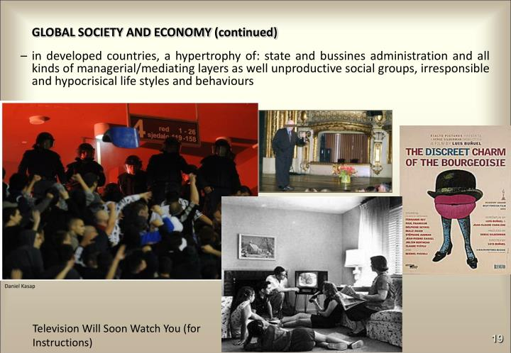 GLOBAL SOCIETY AND ECONOMY (continued)
