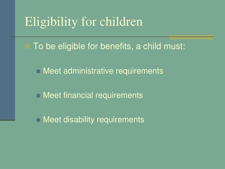 Eligibility for children