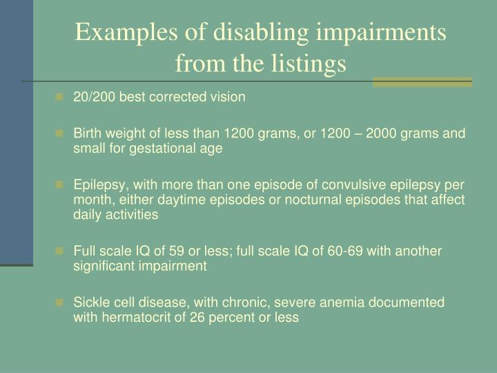 Examples of disabling impairments from the listings