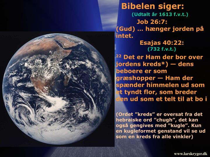 Bibelen siger: