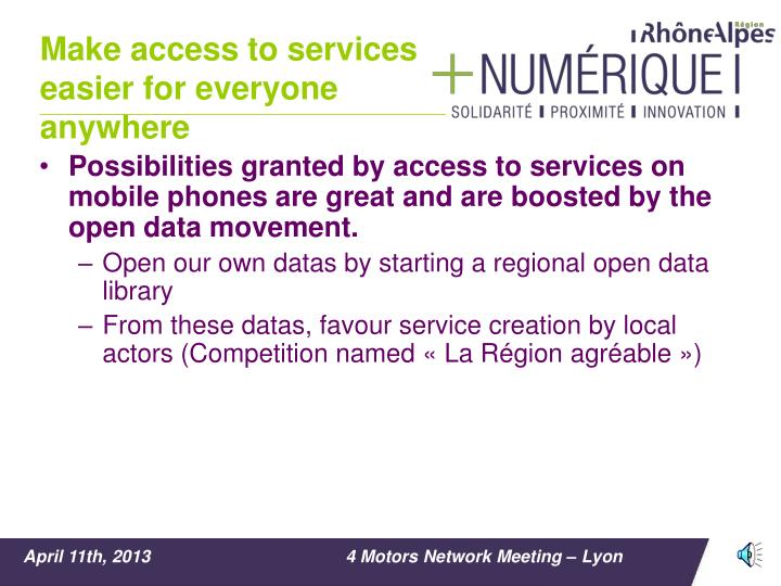 Make access to services easier for everyone anywhere