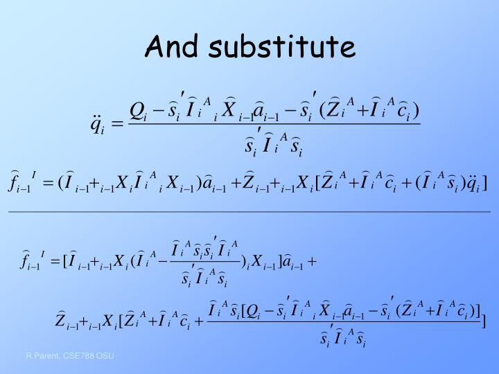 And substitute