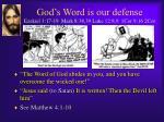 god s word is our defense ezekiel 3 17 19 mark 8 38 39 luke 12 8 9 1cor 9 16 2cor
