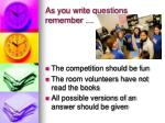 as you write questions remember