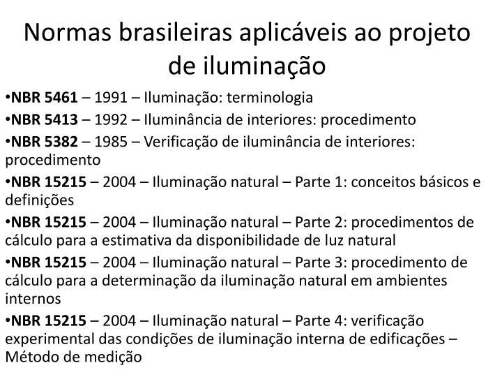 Normas brasileiras aplic veis ao projeto de ilumina o