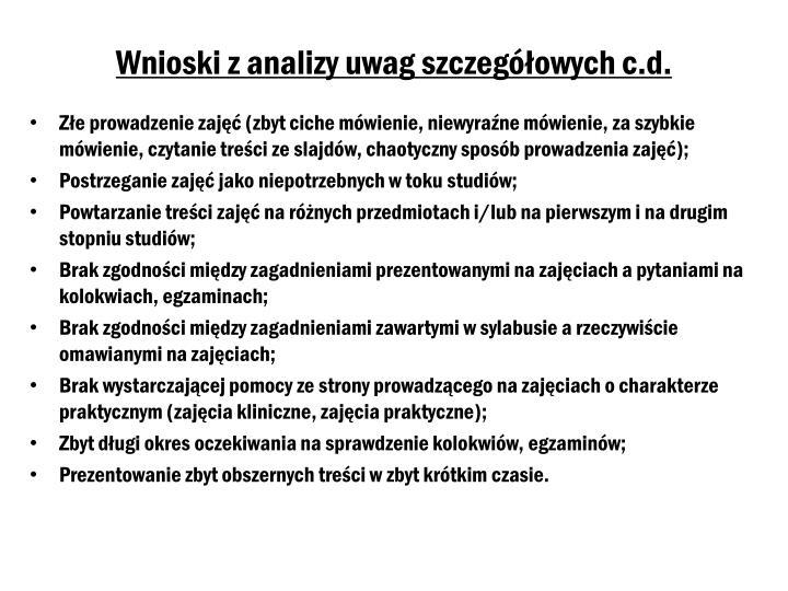 Wnioski z analizy uwag szczegółowych c.d.