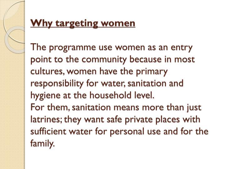 Why targeting women