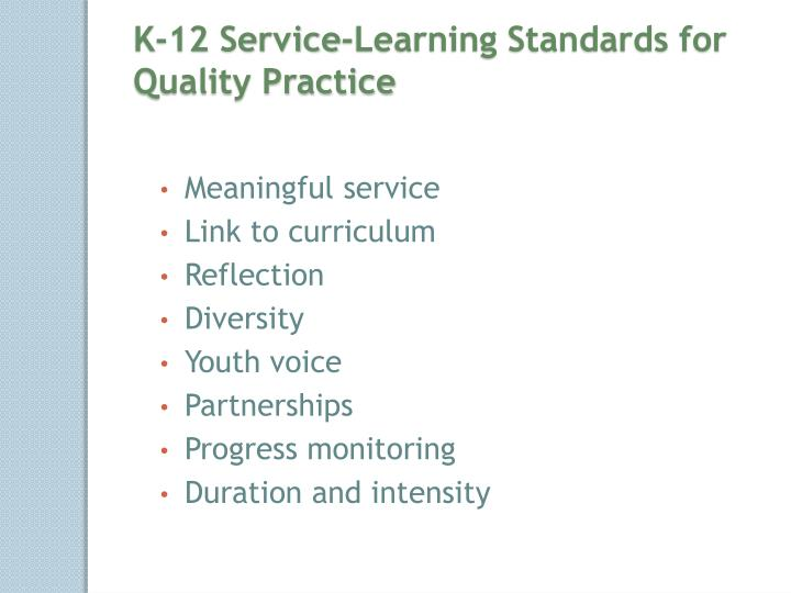 K-12 Service-Learning Standards for Quality Practice