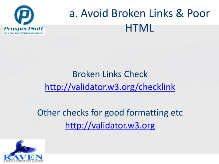 a. Avoid Broken Links & Poor HTML