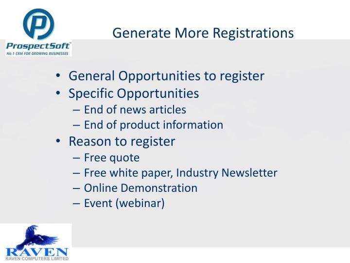 Generate More Registrations