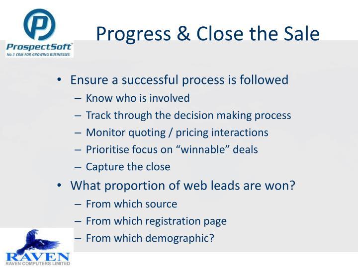 Progress & Close the Sale