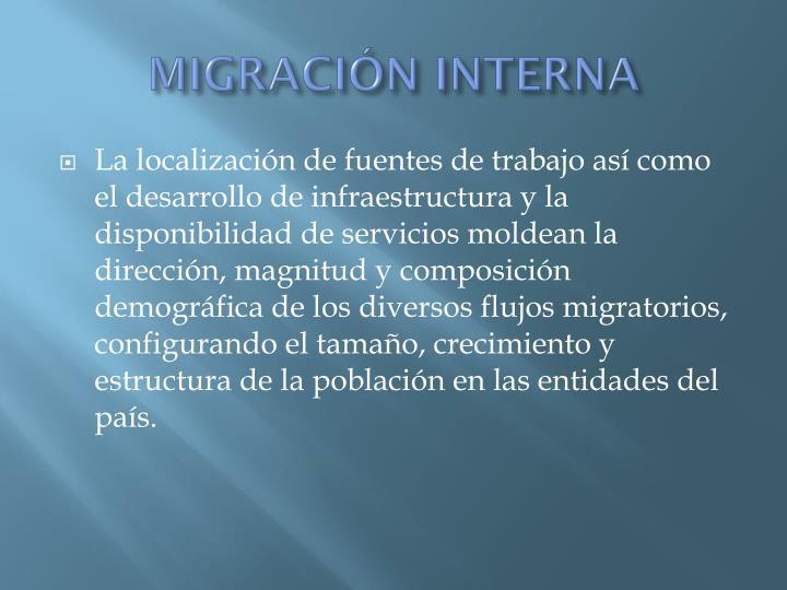 MIGRACIÓN INTERNA