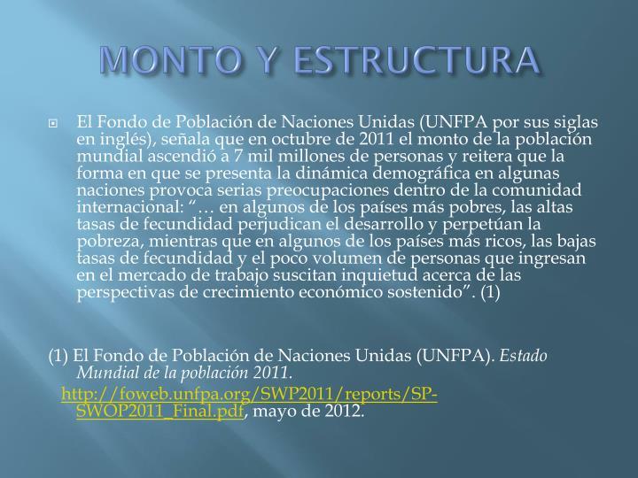 MONTO Y ESTRUCTURA