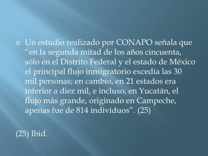 """Un estudio realizado por CONAPO señala que """""""