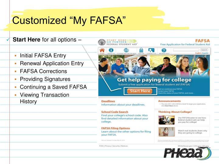 "Customized ""My FAFSA"""