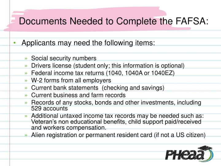 Documents Needed to Complete the FAFSA: