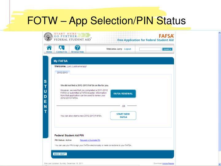 FOTW – App Selection/PIN Status