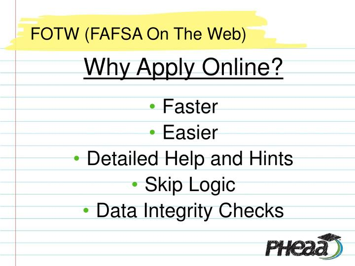 FOTW (FAFSA On The Web)