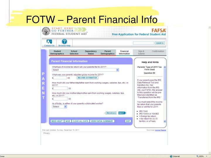 FOTW – Parent Financial Info