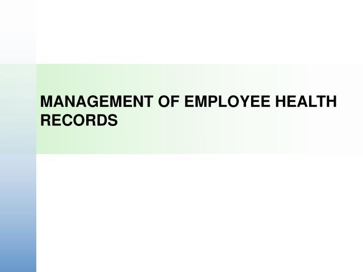 management of employee health records n.