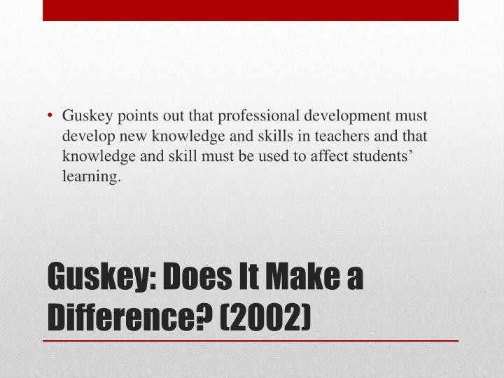 Guskey does it make a difference 2002