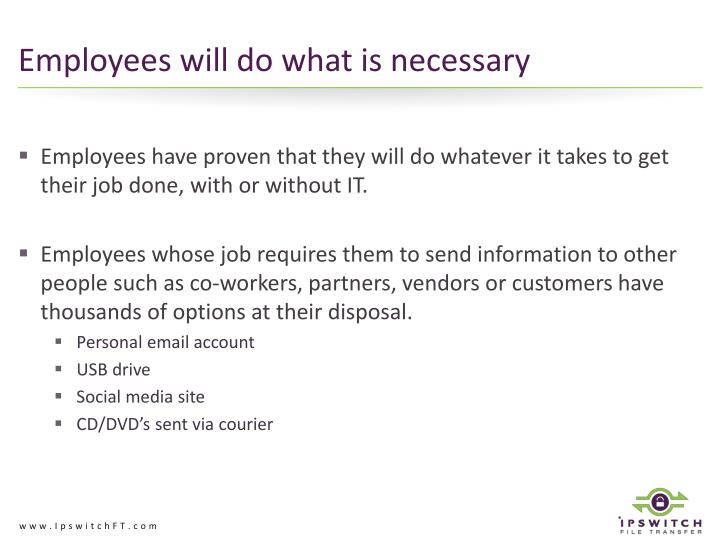 Employees will do what is necessary