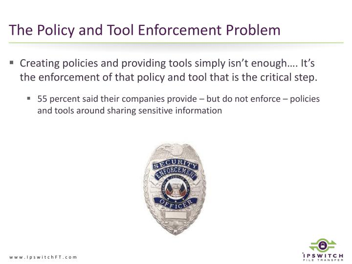 The Policy and Tool Enforcement Problem