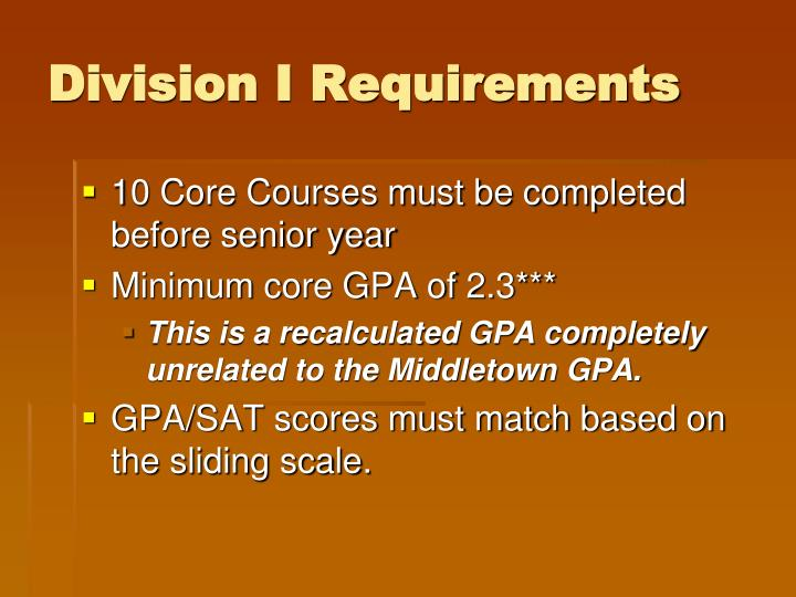 Division I Requirements