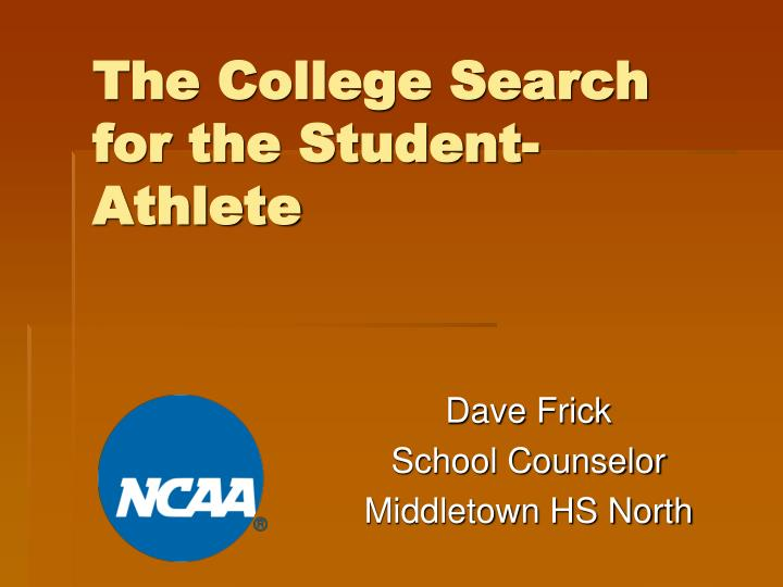 The college search for the student athlete