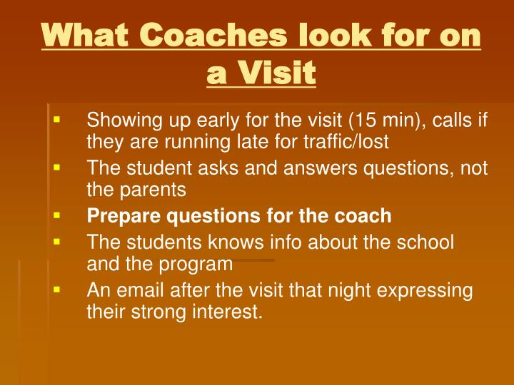 What Coaches look for on a Visit