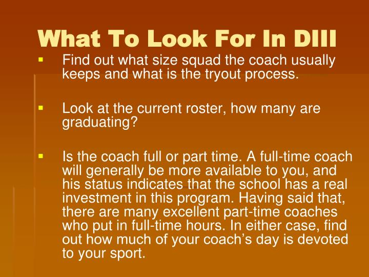What To Look For In DIII