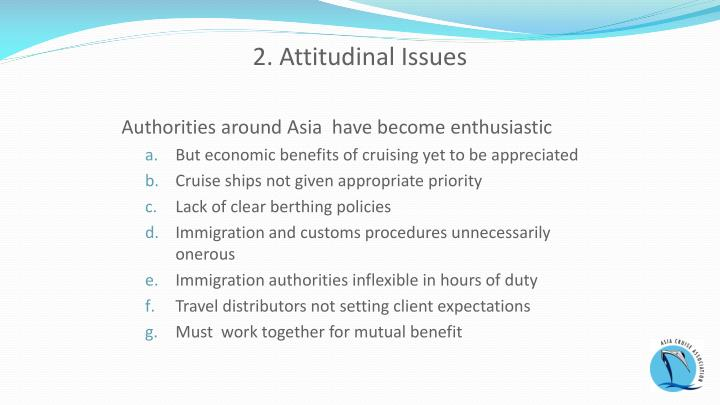 2. Attitudinal Issues