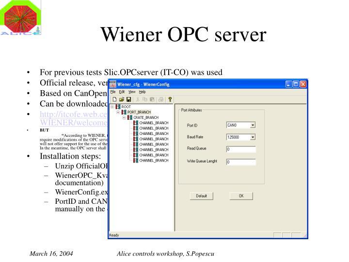 Wiener OPC server