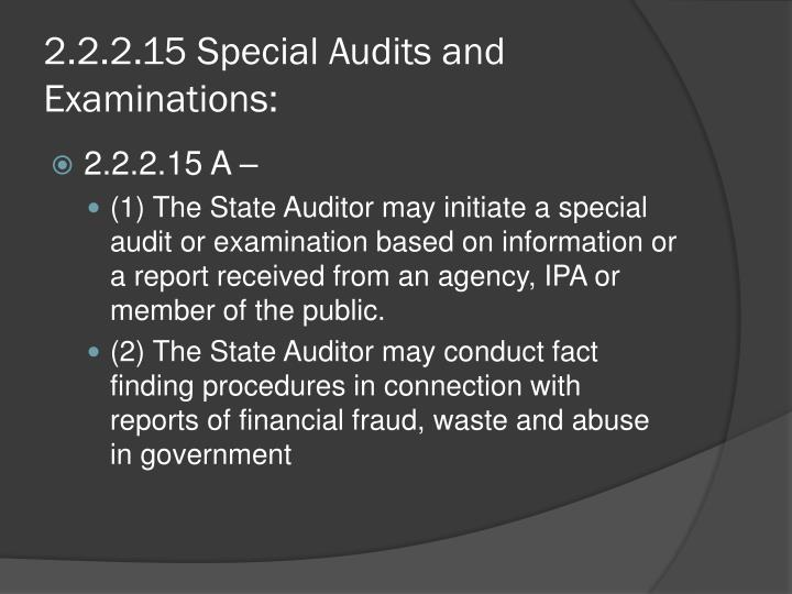 2.2.2.15 Special Audits and Examinations: