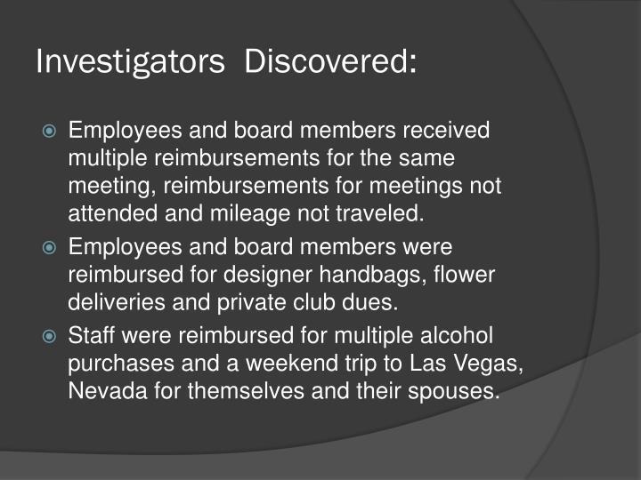 Investigators  Discovered:
