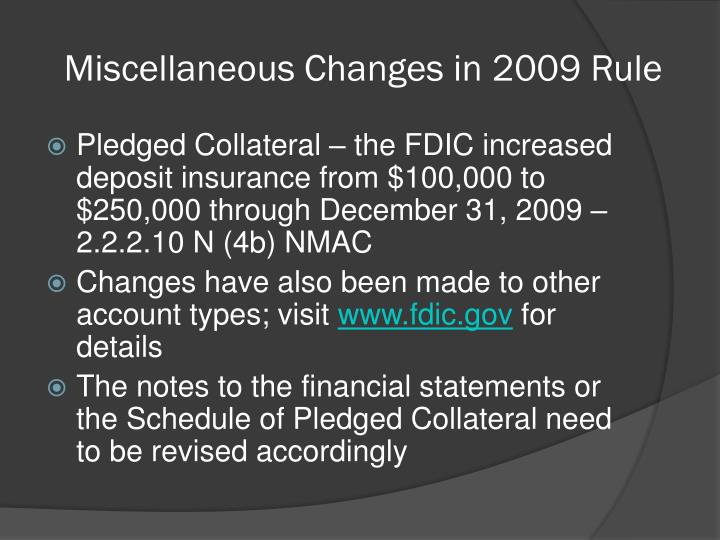 Miscellaneous Changes in 2009 Rule