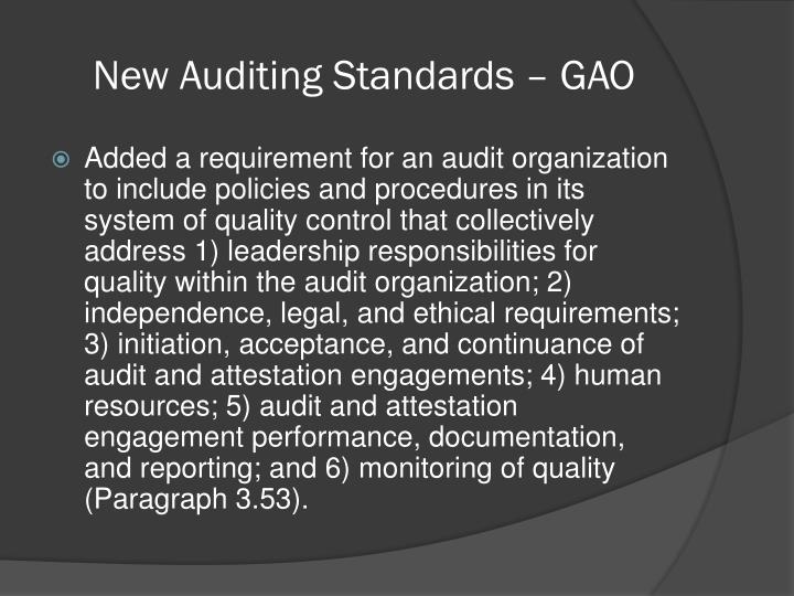 New Auditing Standards – GAO