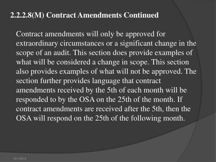 2.2.2.8(M) Contract Amendments Continued