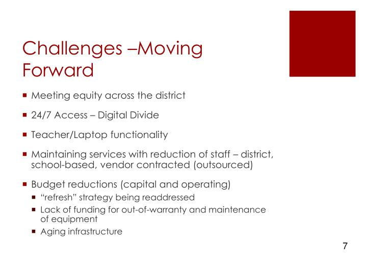 Challenges –Moving Forward