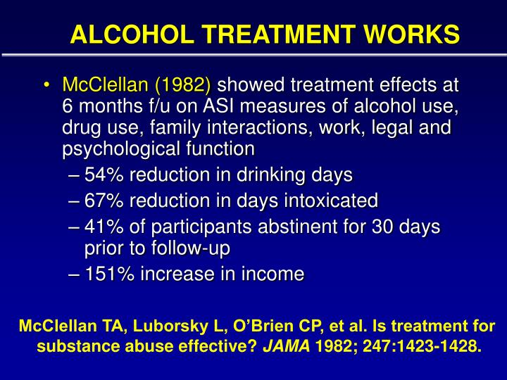 ALCOHOL TREATMENT WORKS