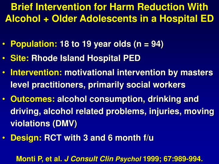 Brief Intervention for Harm Reduction With Alcohol + Older Adolescents in a Hospital ED