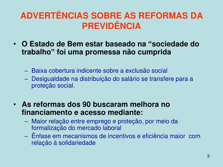Advert ncias sobre as reformas d a previd ncia