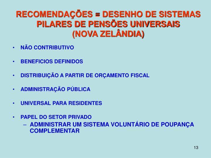 RECOMENDAÇÕES = DESENHO DE SISTEMAS