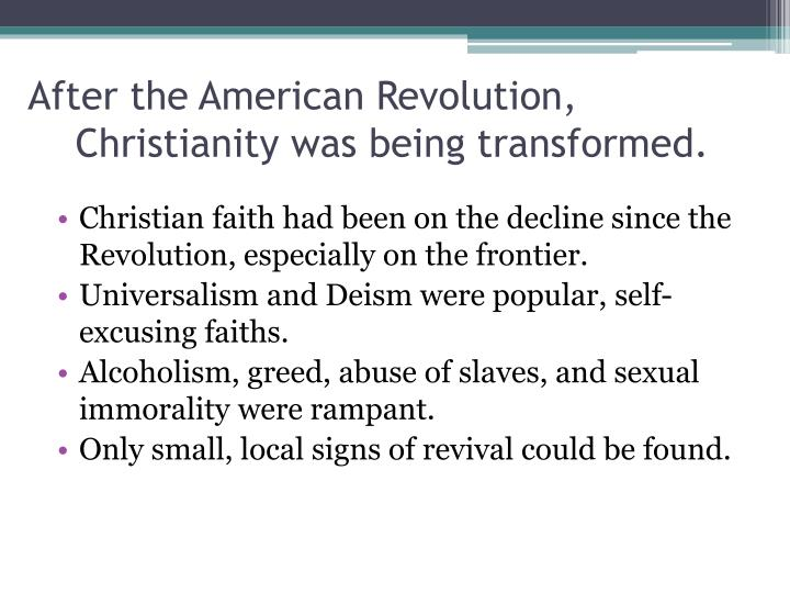 After the American Revolution,