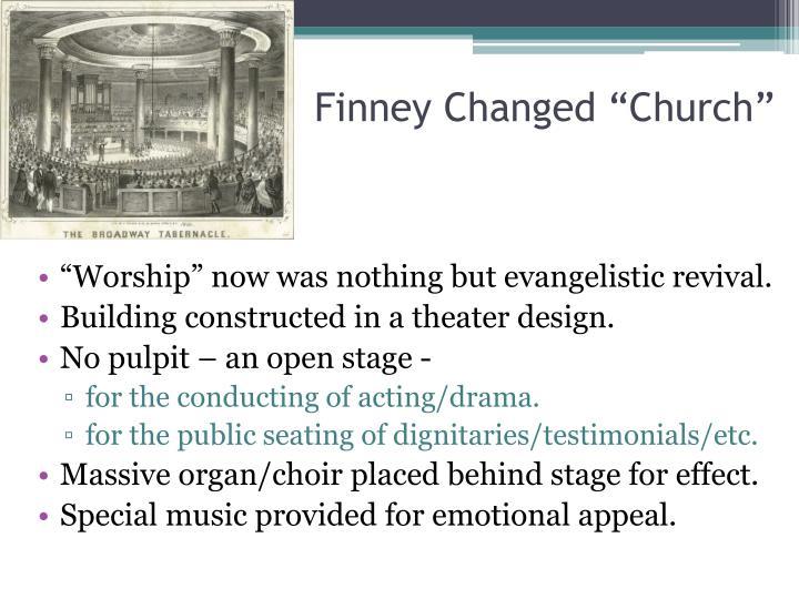 """Finney Changed """"Church"""""""