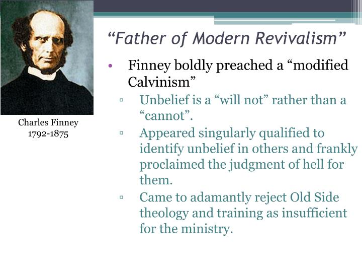 """""""Father of Modern Revivalism"""""""