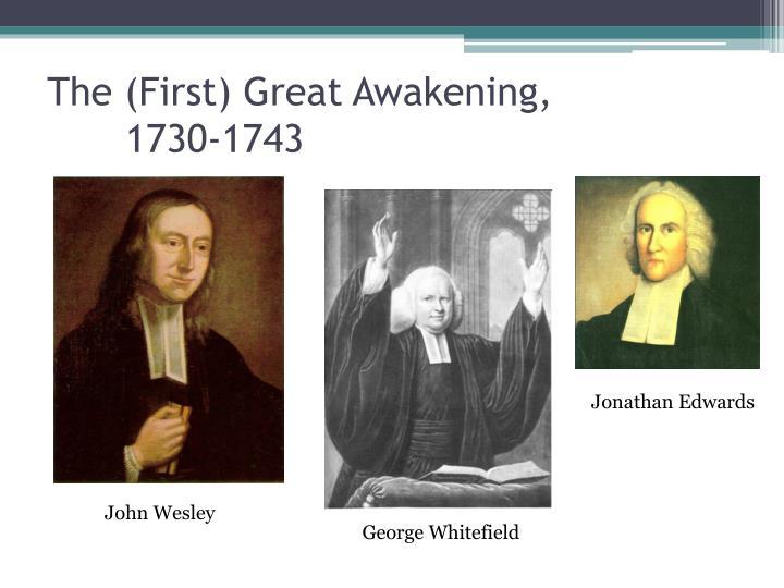 The first great awakening 1730 1743
