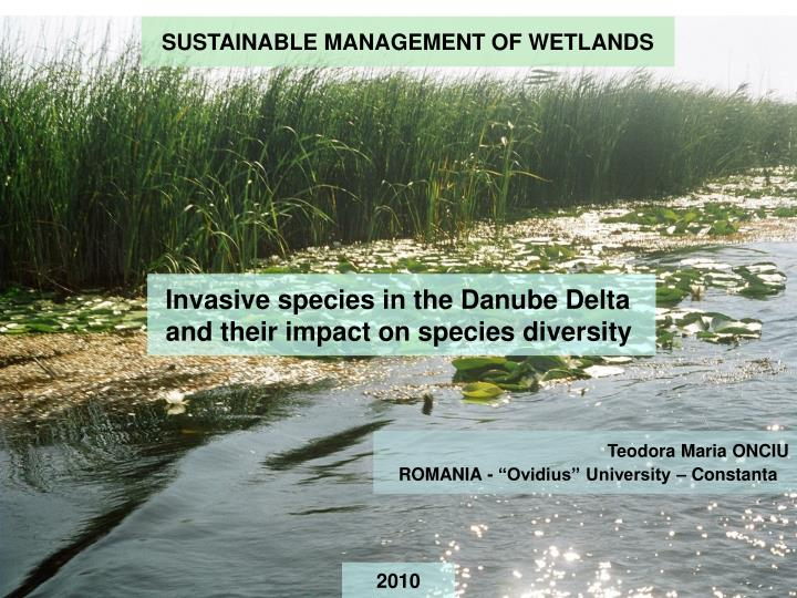 SUSTAINABLE MANAGEMENT OF WETLANDS